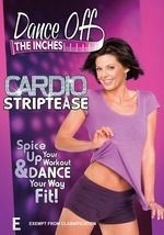 Fitness DVD: Dance Off The Inches Cardio Striptease