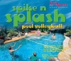 Spike 'n' Splash Pool Volleyball