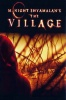 M. Night Shyamalan's The Village