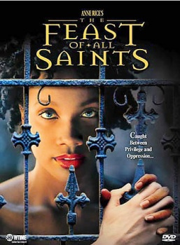 Anne Rice's: The Feast Of All Saints DVD